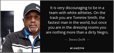 quote-it-is-very-discouraging-to-be-in-a-team-with-white-athletes-on-the-track-you-are-tommie-tommie-smith-71-38-53